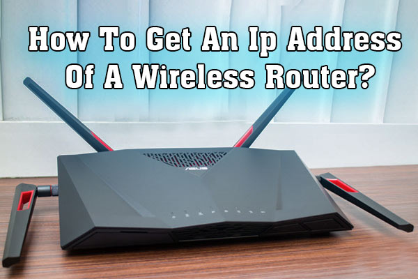 how to find ip address of router