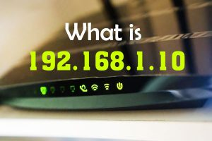 what is 192.168.1.10