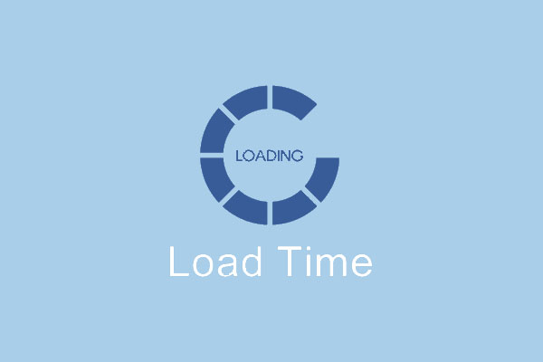 If Problems With The Loading Time Occur?