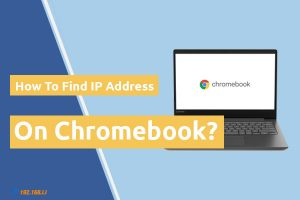 How to find ip on chrome book