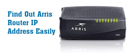 How to find out your gateway Arris router IP